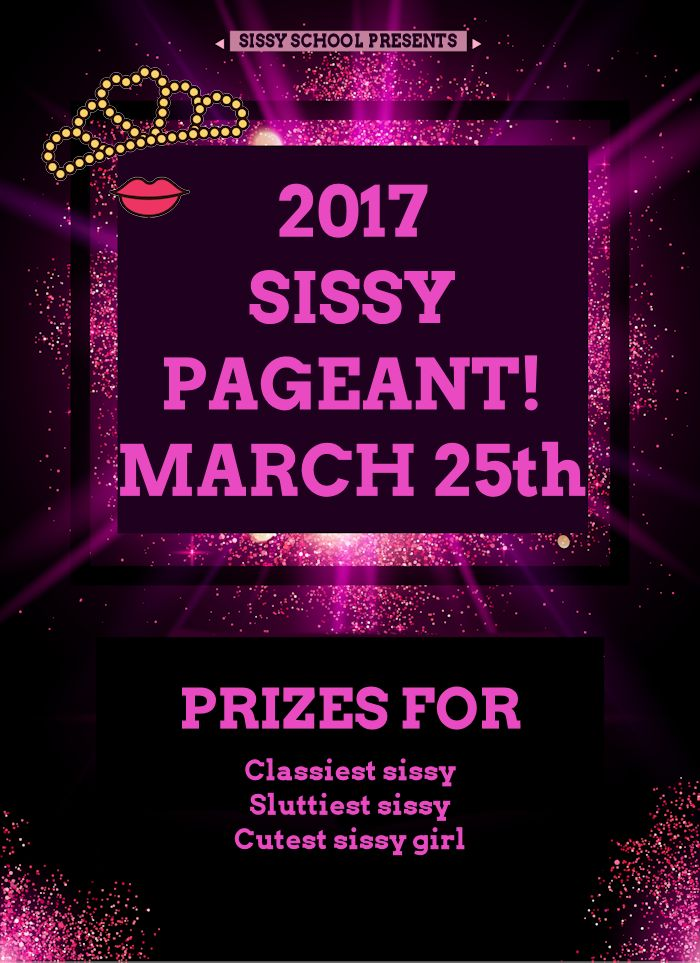 The Sissy Pageant is Happening Now – Enter to Win